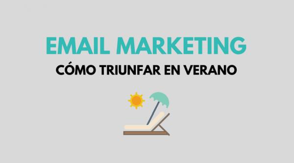 Email marketing en verano